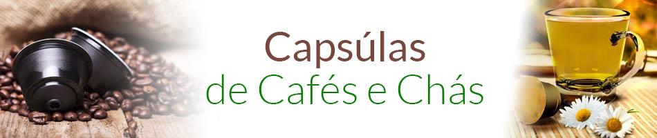 Cápsulas de Cafés e Chás