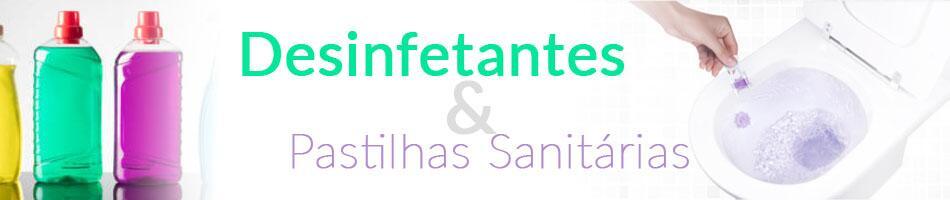 Desinfetantes e Pastilhas Sanitárias